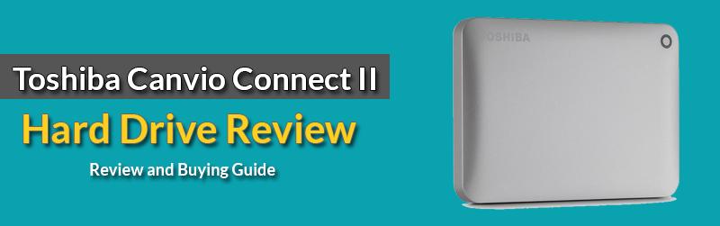 Toshiba Canvio Connect II (2TB) Review