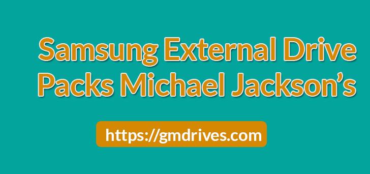 Samsung External Hard Drive Packs Michael Jackson's