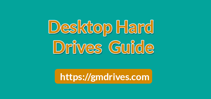 Guide to Desktop Hard Drives