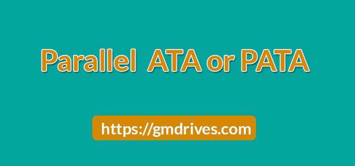 Parallel ATA (PATA)