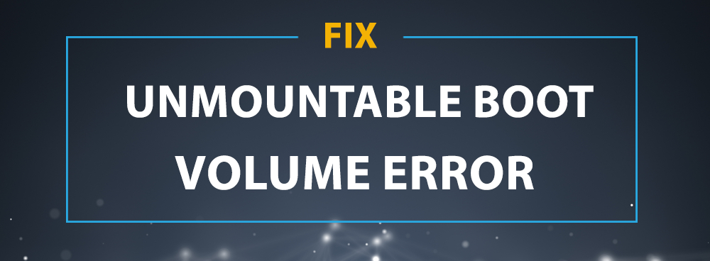 "Windows 10: Fix ""Unmountable Boot Volume"" Error"