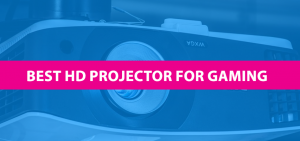best hd projector for gaming