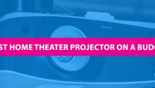 best home theater projector on a budget