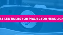 best led bulbs for projector headlights