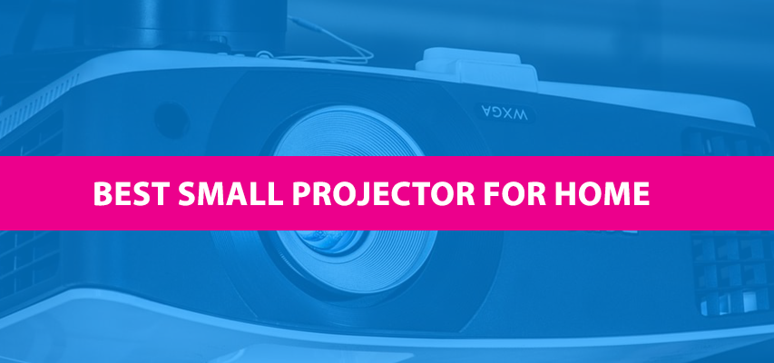 best small projector for home