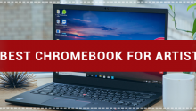 Best Chromebook for Artist
