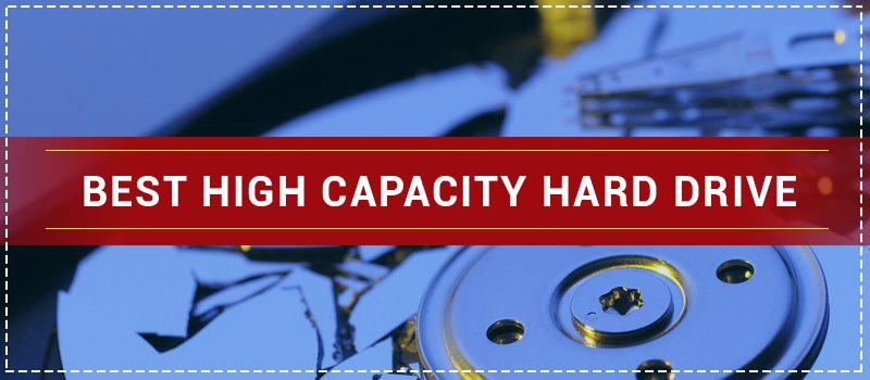 Best High Capacity External Hard Drive