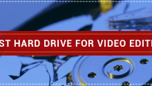 Best external hard drive for video editing