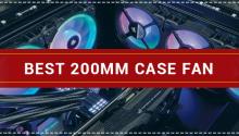 Best 200mm Case Fan