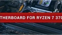 Motherboard for Ryzen 7 3700X