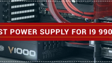 Best Power Supply For i9 9900k