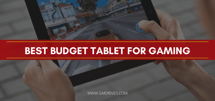 Best Budget Tablet For Gaming