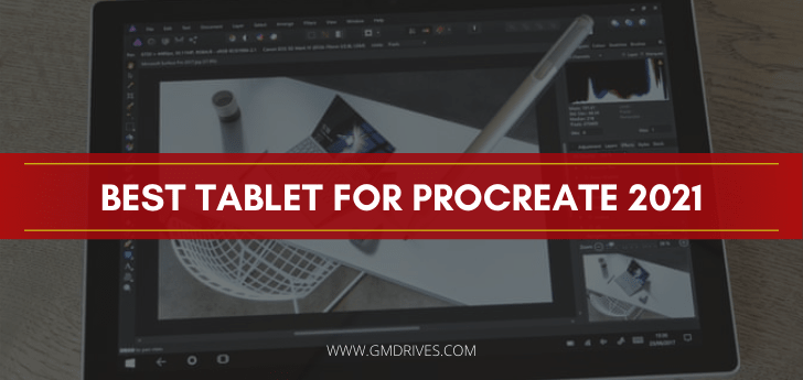 Best Tablet For Procreate 2021