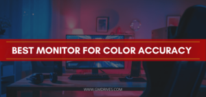 Monitor for color Accuracy