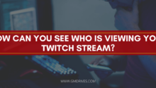 How-can-you-see-who-is-viewing-your-Twitch-Stream_