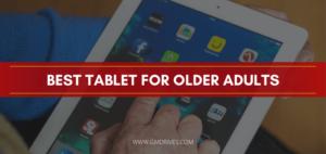 best tablet for older adults