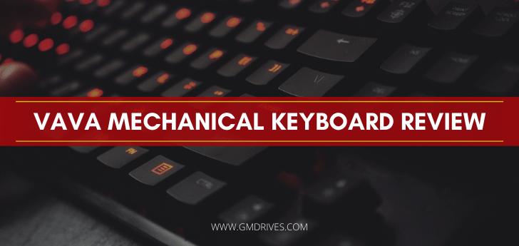 VAVA Mechanical Keyboard Review