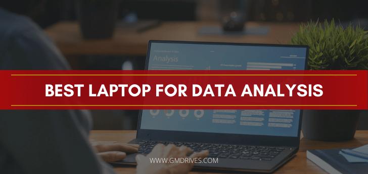 Best Laptop For Data Analysis