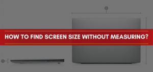 How to find screen size without measuring?