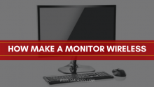 how make a monitor wireless