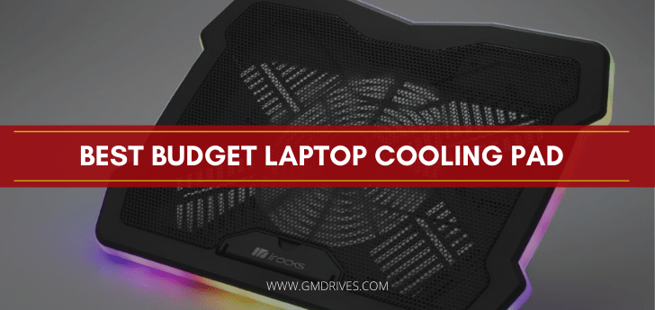 Best Budget Laptop Cooling Pad