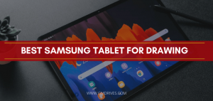 best samsung tablet for drawing
