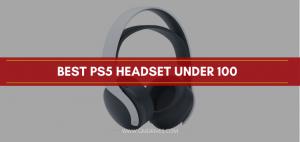 Best ps5 headset under 100