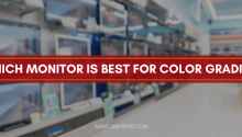 Which Monitor is Best for Color Grading