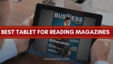 Best Tablet for reading magazines