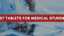 Best Tablets for Medical Students