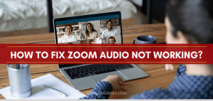 How to fix zoom audio not working