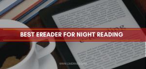 best ereader for night reading