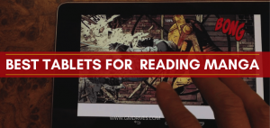 best tablets for reading manga