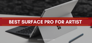 Best Surface Pro For Artist
