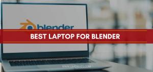 best laptop for blender
