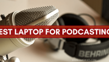 Best Laptop for Podcasting