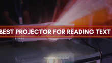 Best Projector for Reading Text