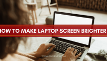 How to Make Laptop Screen Brighter